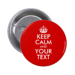 Keep Calm and Your Text Button