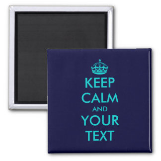 Keep calm and your text magnet | Turquoise blue