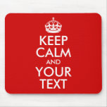 Keep Calm and Your Text Mousepads