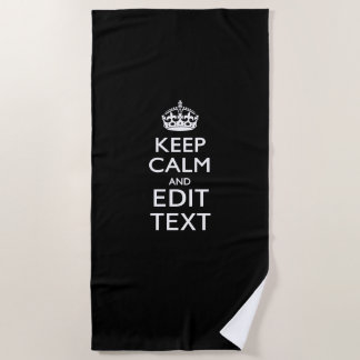 Keep Calm And Your Text on Accent Black Beach Towel