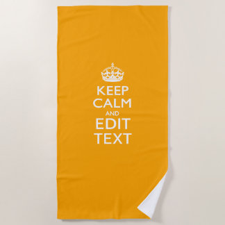 Keep Calm And Your Text on Accent Yellow Beach Towel
