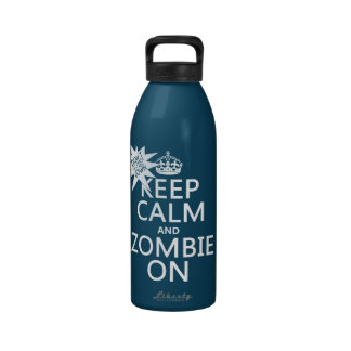 Keep Calm and Zombie On (in any color) Drinking Bottle