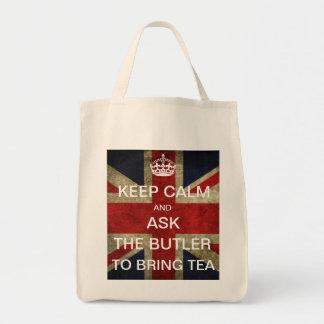 Keep Calm Ask The Butler to Bring Tea Bag