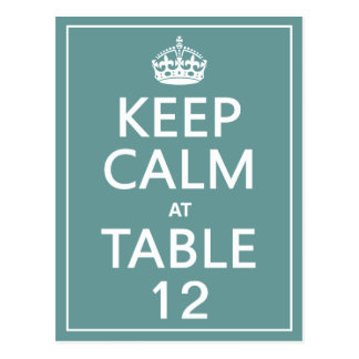 Keep Calm at Table One (table numbers) Postcard
