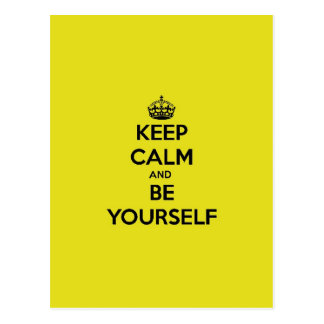 Keep Calm & Be Yourself Postcard