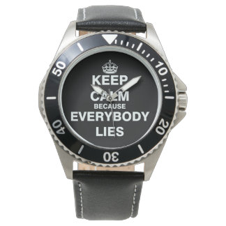 Keep Calm Because Everybody Lies Watch