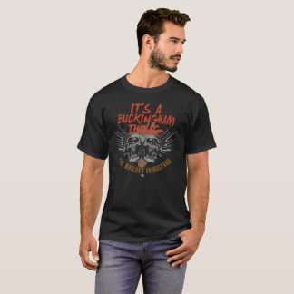 Keep Calm Because Your Name Is BUCKINGHAM. T-Shirt