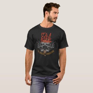 Keep Calm Because Your Name Is CECIL. T-Shirt