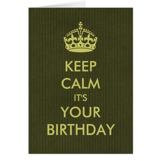 Keep Calm Birthday Card Deep Olive Kraft Paper