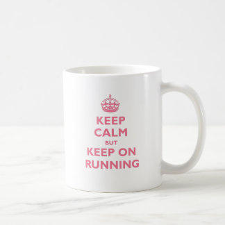 Keep Calm But Keep On Running (pink) Coffee Mug