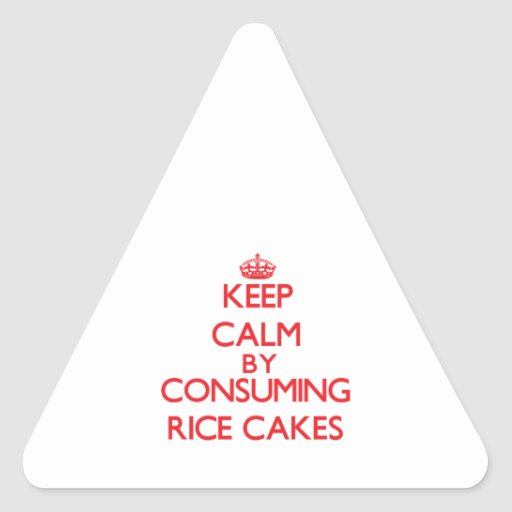 Keep calm by consuming Rice Cakes Triangle Stickers