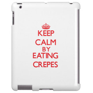 Keep calm by eating Crepes