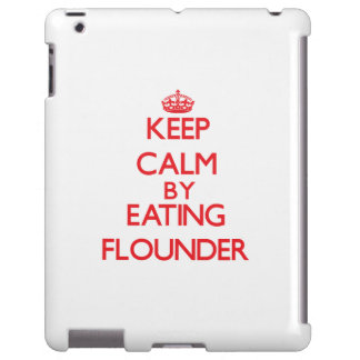 Keep calm by eating Flounder