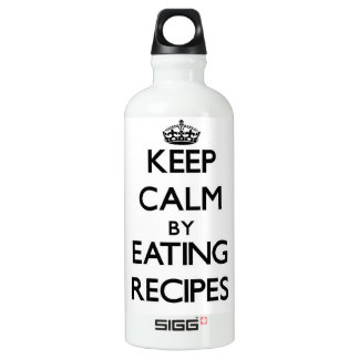 Keep calm by eating Recipes SIGG Traveler 0.6L Water Bottle