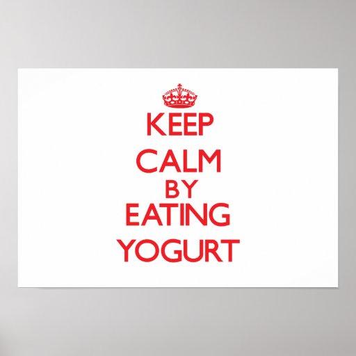 Keep calm by eating Yogurt Print