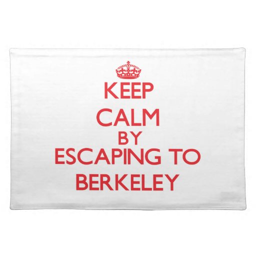 Keep calm by escaping to Berkeley New Jersey Place Mats