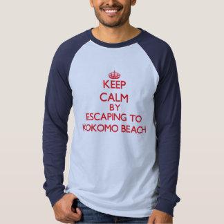 Keep calm by escaping to Kokomo Beach Northern Mar Shirt