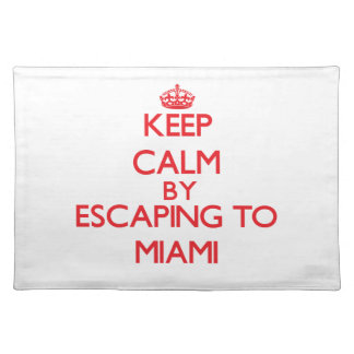 Keep calm by escaping to Miami New Jersey Place Mats