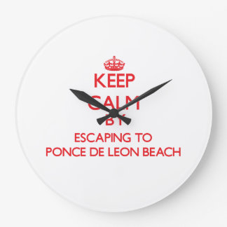 Keep calm by escaping to Ponce De Leon Beach Flori Wall Clocks