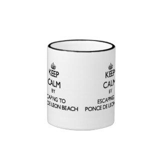 Keep calm by escaping to Ponce De Leon Beach Flori Ringer Coffee Mug