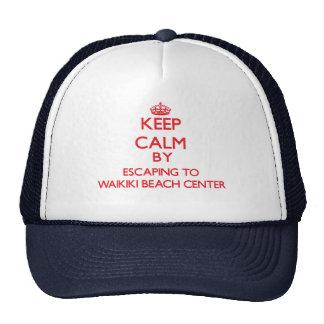 Keep calm by escaping to Waikiki Beach Center Hawa Mesh Hats