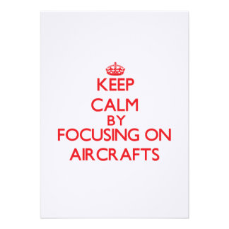 Keep Calm by focusing on Aircrafts Cards