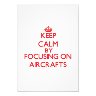 Keep Calm by focusing on Aircrafts Invitations