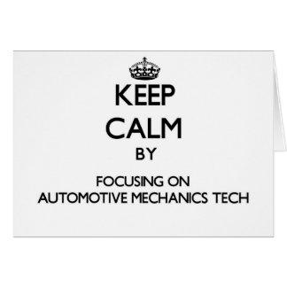 Keep calm by focusing on Automotive Mechanics Tech Card