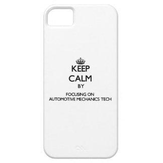 Keep calm by focusing on Automotive Mechanics Tech iPhone 5/5S Cases
