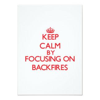 "Keep Calm by focusing on Backfires 5"" X 7"" Invitation Card"