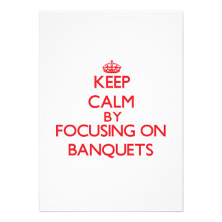 Keep Calm by focusing on Banquets Cards