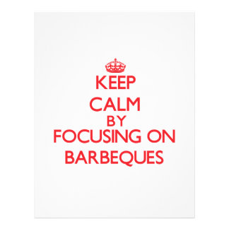 Keep Calm by focusing on Barbeques Flyer Design
