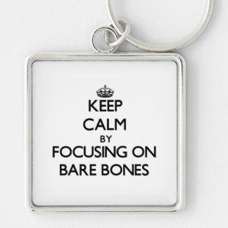Keep Calm by focusing on Bare-Bones Keychain