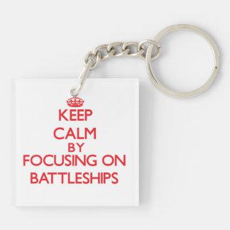 Keep Calm by focusing on Battleships Acrylic Key Chain