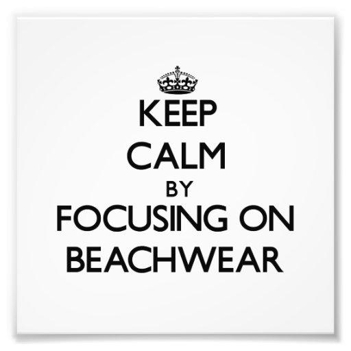 Keep Calm by focusing on Beachwear Photo Print