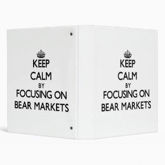 Keep Calm by focusing on Bear Markets Binder