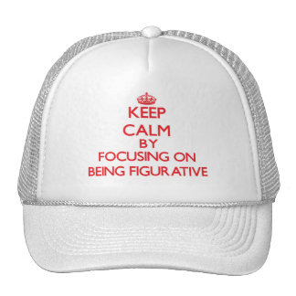 Keep Calm by focusing on Being Figurative Mesh Hat