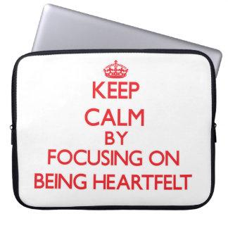 Keep Calm by focusing on Being Heartfelt Laptop Computer Sleeve