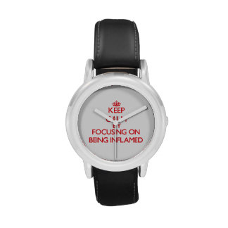 Keep Calm by focusing on Being Inflamed Wrist Watch