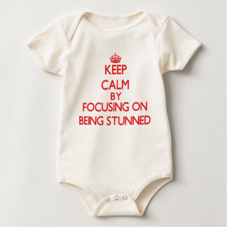 Keep Calm by focusing on Being Stunned Baby Bodysuit