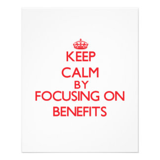 Keep Calm by focusing on Benefits Flyers