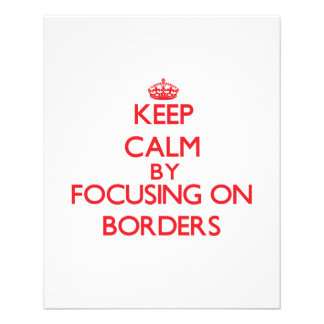 Keep Calm by focusing on Borders Personalized Flyer