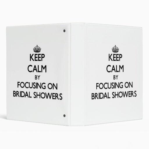 Keep Calm by focusing on Bridal Showers Vinyl Binder