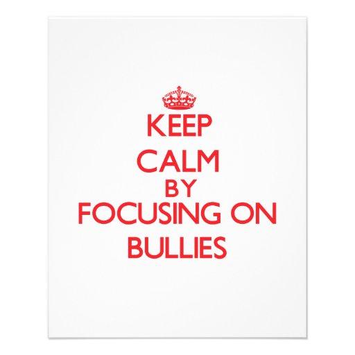Keep Calm by focusing on Bullies Custom Flyer