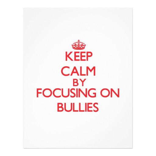 Keep Calm by focusing on Bullies Flyer