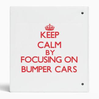 Keep Calm by focusing on Bumper Cars Binder