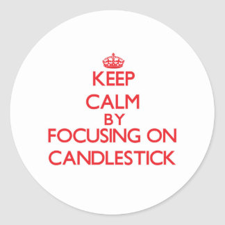 Keep Calm by focusing on Candlestick Stickers