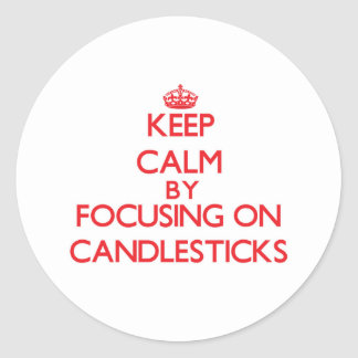 Keep Calm by focusing on Candlesticks Stickers