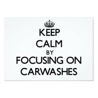 "Keep Calm by focusing on Carwashes 5"" X 7"" Invitation Card"