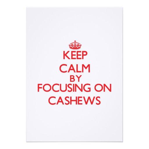Keep Calm by focusing on Cashews Custom Invites